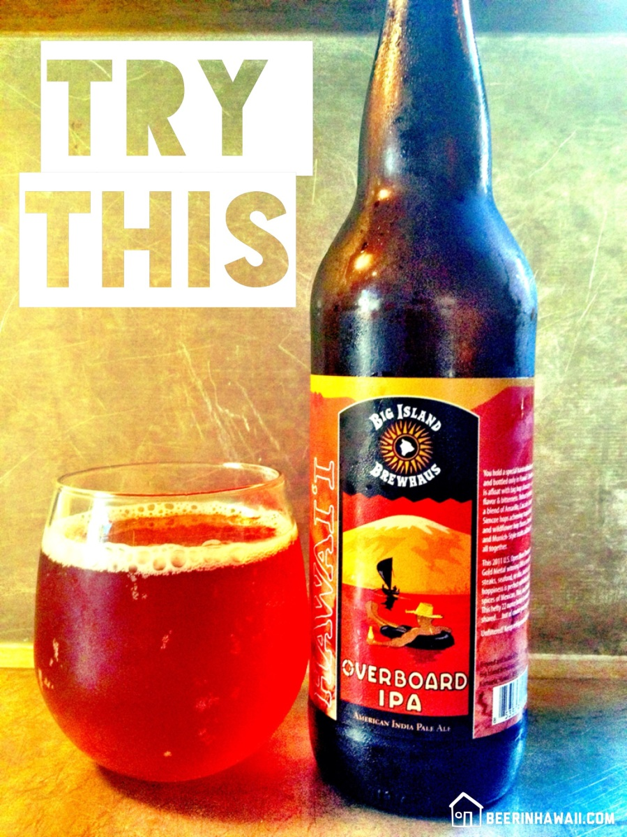 Try This Beer: Big Island Brewhaus Overboard IPA