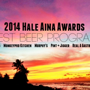 Beer Gets Added To The Hale Aina Awards