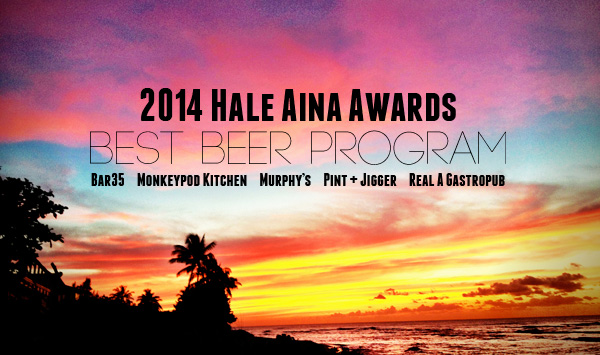 Honolulu Magazine 2014 Hale Aina Awards Best Beer Program