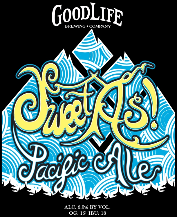 Good Life Brewing Sweet As Pacific Ale