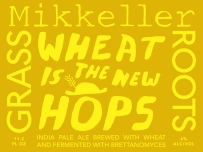 Mikkeller Wheat is the new hops
