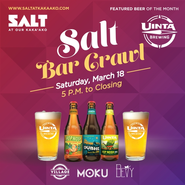 Salt Kakaako Bar Crawl Uinta Brewing